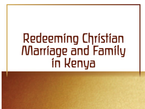Cover of Redeeming Christian Marriage and Family In Kenya