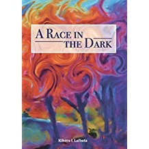 Cover of A Race in the Dark. A collection of original poems Kindle Edition